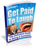 Thumbnail Get Paid To Laugh (Resale Rights Included)