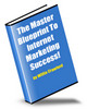Thumbnail NEW!* The Master Blueprint To Internet Marketing Success MRR