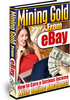 NEW!*Mining Gold From Ebay MRR*