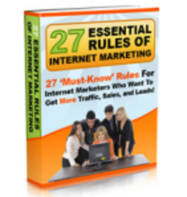 Product picture 27 Essential Rules and Tactics of Internet Marketing MRR*