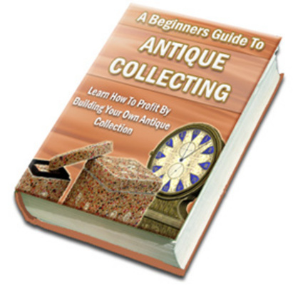 Product picture NEW!* A Beginners Guide To Antique Collecting MRR*