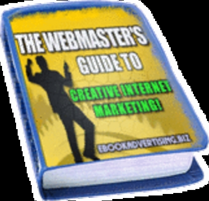 Product picture The Webmasters Guide To Creative Internet Marketing. MRR*